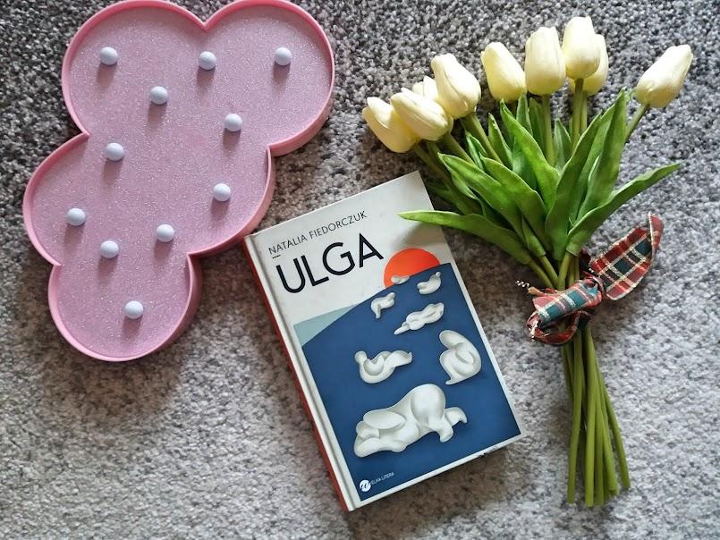 """Kolejnej szansy nie będzie: """"Ulga"""" - Natalia Fiedorczuk"""