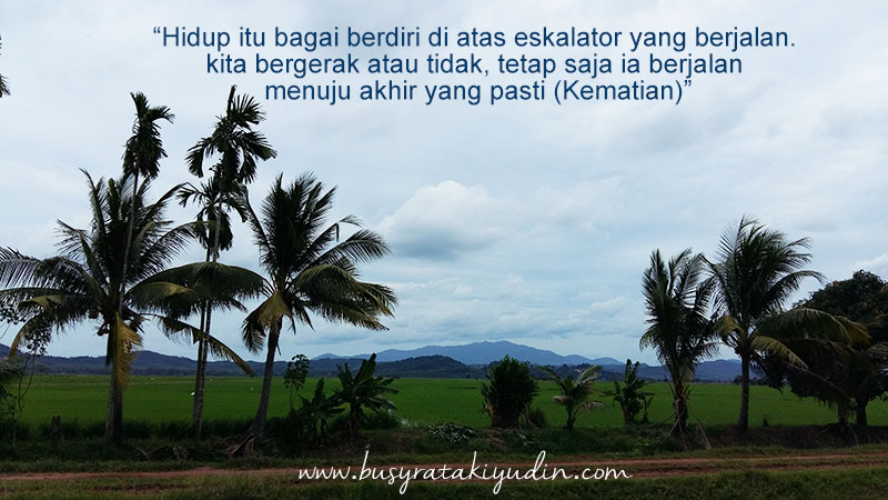 QUOTE OF THE DAY | AKHIR YANG PASTI
