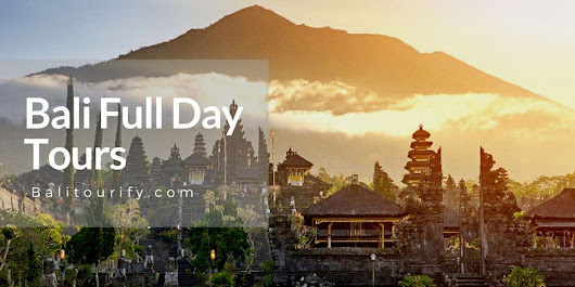 Bali One Day Tour Packages - Full Day Bali Driver Hire - Bali Tourify