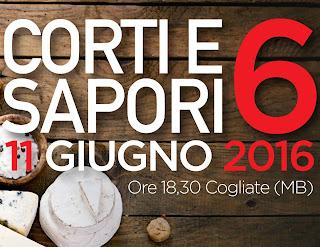 Corti e Sapori 6 11 Giugno Cogliate (MB) 2016