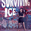 BOOK REVIEW : SURVIVING ICE by K.A. Tucker