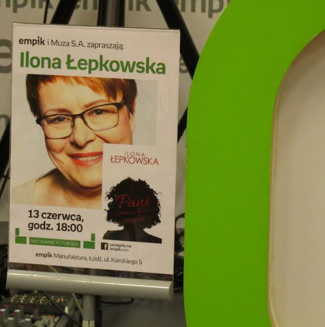O Pani, której nie da się z nikim pomylić, czyli spotkanie z Iloną Łepkowską w łódzkim Empiku!