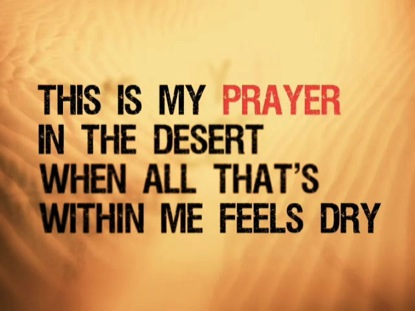 Desert Song - Hillsong - In Due Time Blog