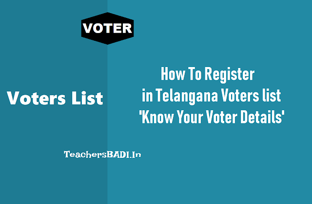 how to register in telangana voters list at nvsp.in,how to enroll in voter list at ceo telangana,new voter enrollment, corrections in voter list,how to enroll online in voter list,how to check your voter details in voter list