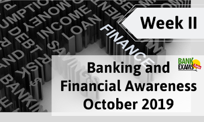 Banking and Financial Awareness October 2019: Week II