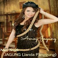 Lirik Lagu Amoy Jagung JAGUNG (Janda Panggung)