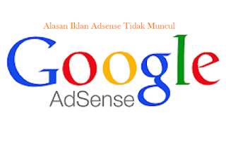 Kenapa Iklan Adsense Tidak Muncul Di Blog