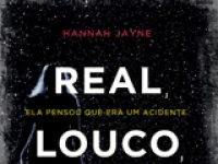 """Resenha: """"Real, Louco, Mortal """" -  Hannah Jayne"""