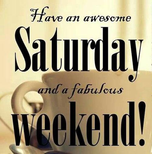 Saturday Night Quotes And Images: ImagesList.com: Happy Saturday 4