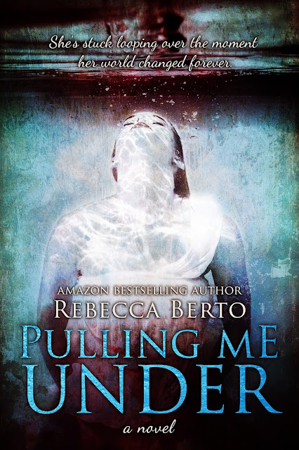 COVER REVEAL ~ Pulling Me Under by Rebecca Berto