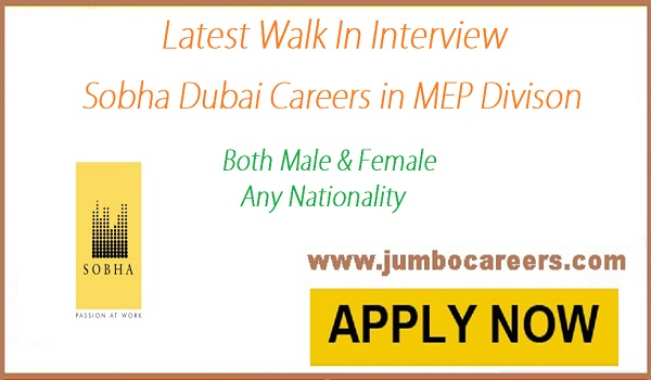 Jobs for MEP division in Dubai, Contracting company jobs in Dubai UAE, Sobha Hartland Contracting |