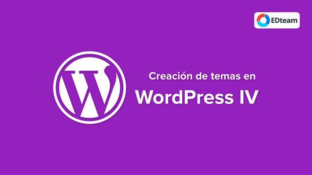 Curso Mega Creación de temas en Wordpress IV (EDTeam)