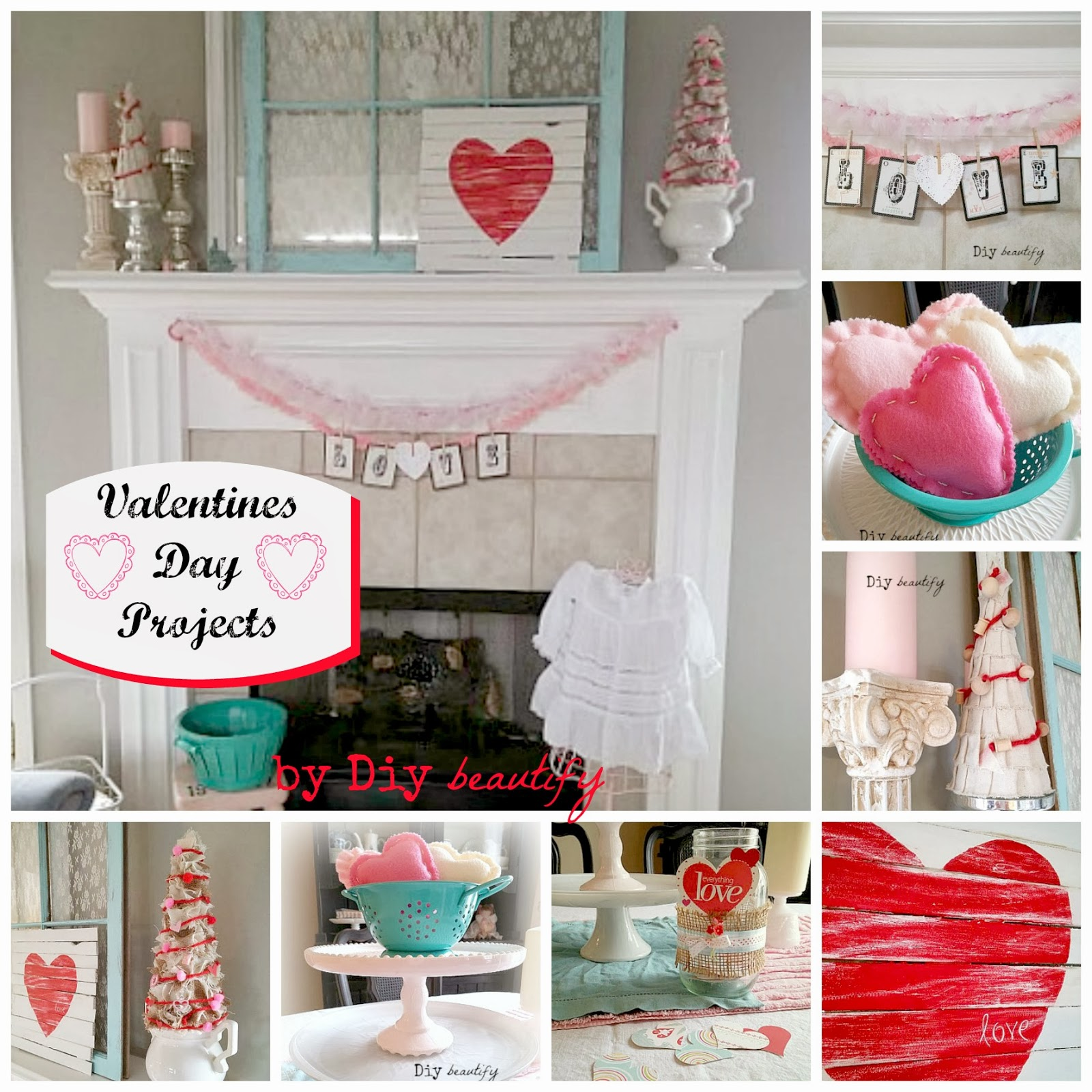 Valentine's Projects for your home. Find the links and tutorials at diy beautify.