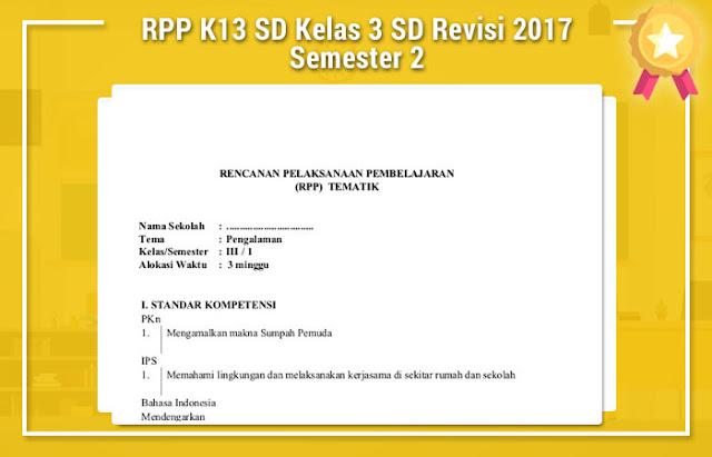 RPP K13 SD Kelas 3 SD Revisi 2017 Semester 2