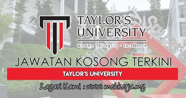 Jawatan Kosong Terkini 2018 di Taylor's University