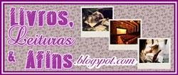 http://livrosleituraseafins.blogspot.com.br/