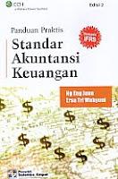 Judul Buku : PANDUAN PRAKTIS STANDAR AKUNTANSI KEUANGAN Edisi 2 Pengarang : Ng Eng Juan & Ersa Tri Wahyuni Penerbit : Salemba Empat