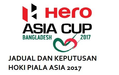 jadual dan keputusan Hero Hockey Asia Cup 2017