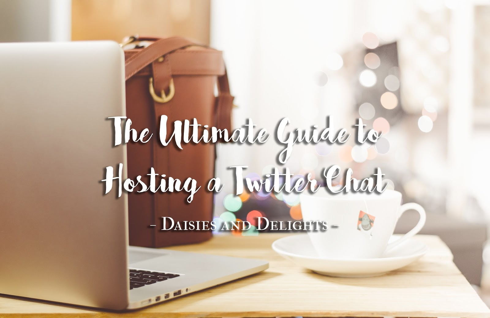 The Ultimate Guide to Hosting a Twitter Chat