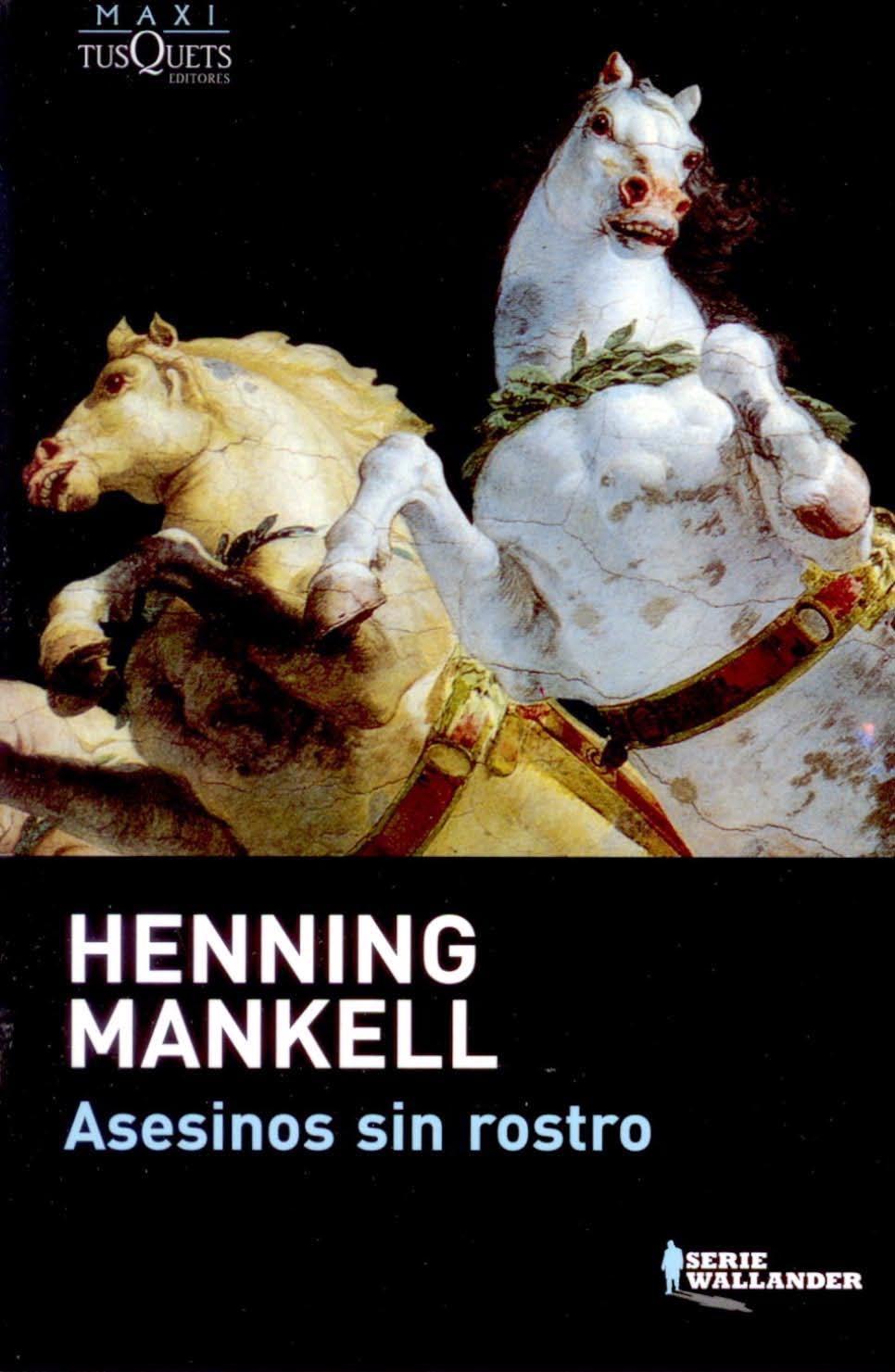 Asesinos sin rostro – Henning Mankell