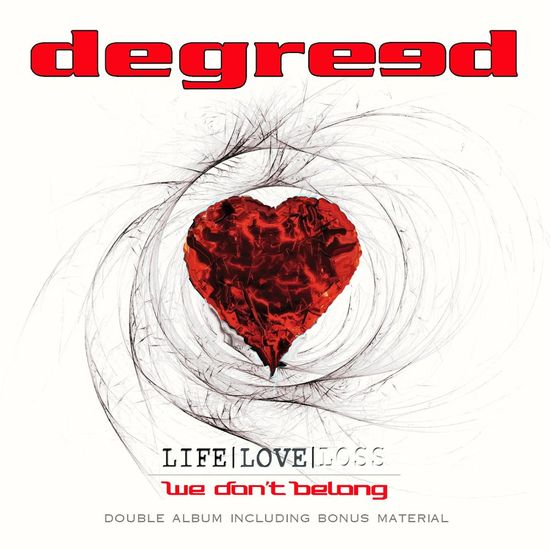 DEGREED - We Don't Belong [remastered + bonus] (2017) full