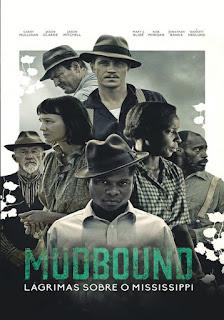 Mudbound – Lágrimas Sobre o Mississipi Dublado Online