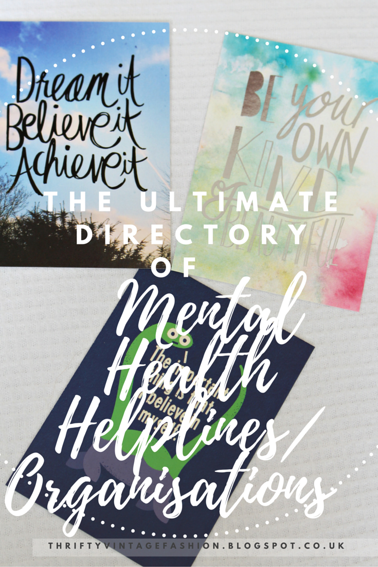The Ultimate Directory Of Mental Health Helplines/ Organisations  advice help bloggers charities support mental illness depression Anxiety OCD