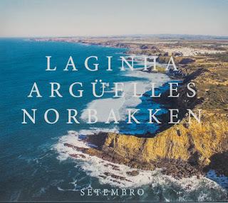 """Laginha, Arguelles, Norbakken: """"Setembro"""" / stereojazz"""