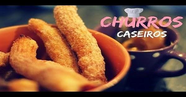 Churros Caseiros (Imagem: Reprodução/Internet)