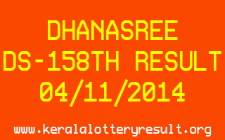 DHANASREE Lottery DS-158 Result 04-11-2014