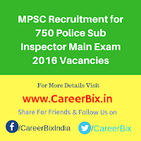 MPSC Recruitment for 750 Police Sub Inspector Main Exam 2016 Vacancies