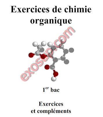 Chimie organique Exercices et compléments