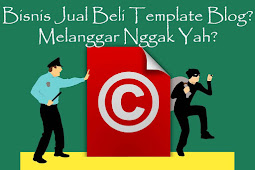 Bisnis Jual Beli Template Blog Premium Dalam Hukum Kekayaan Intelektual