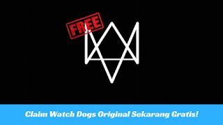 Claim Gratis Game Watch Dogs Original Sekarang Juga!