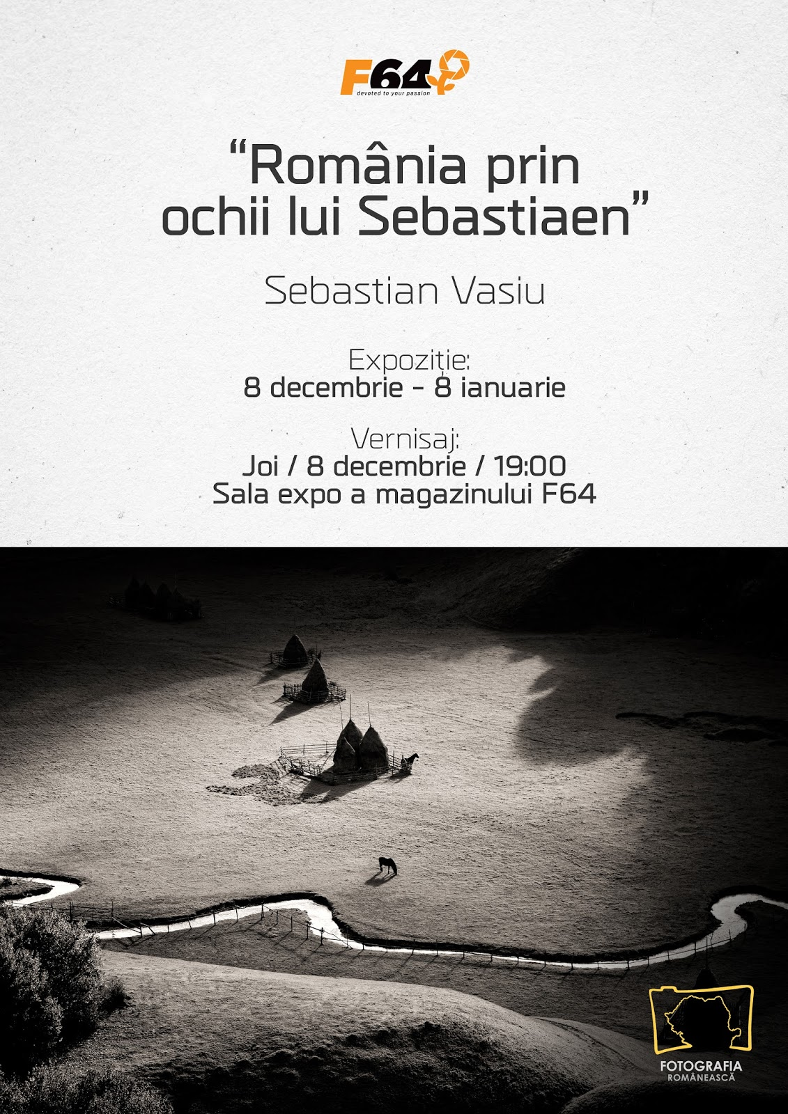 sebastian vasiu, f64, expozitie, romania prin ochii lui sebastiaen, expozitii foto, romania, bucuresti, foto, video, news, fotografii printate, campanie, fotograf, cele mai frumoase locuri din Romania