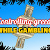 How to control greed in crypto gambling?