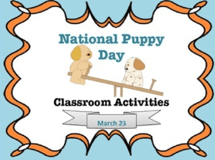 National Puppy Day Classroom Activities