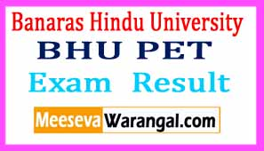 Banaras Hindu University BHU PET 2017 Exam Results Download
