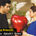 Dil Kya Kare Episode 6 –Heartwarming Romantic Episode.