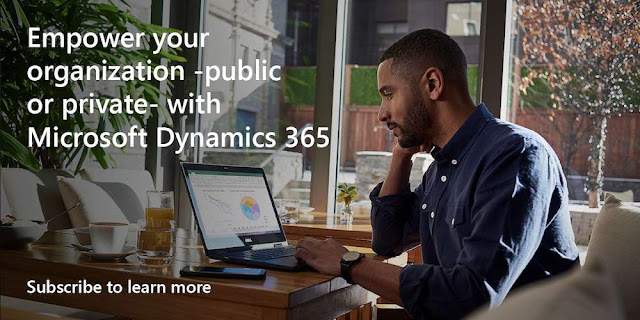 Empower your organization—public or private—with Microsoft Dynamics 365. Subscribe to learn more.