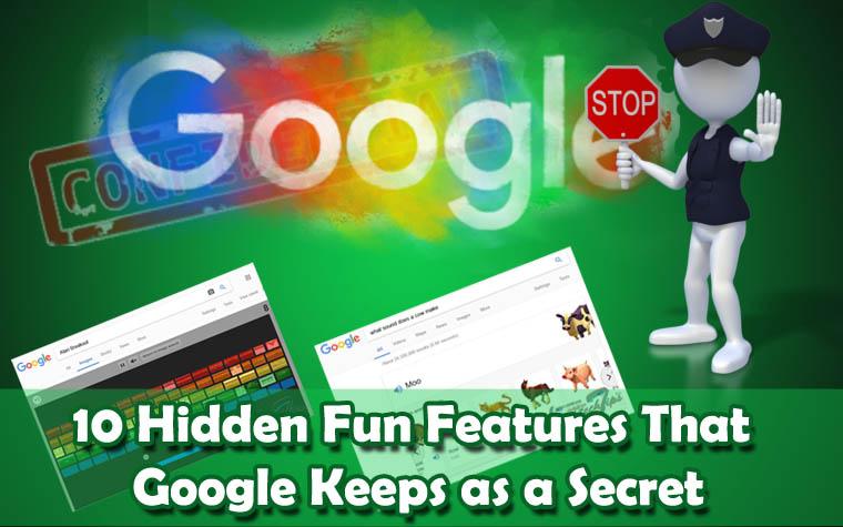 10 hidden fun features of Google keeps a secret
