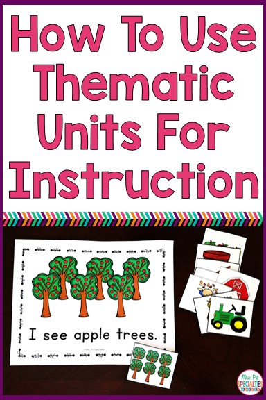 Thematic or theme units are great for helping teachers organize their day and lesson plans. When used to plan for lessons and activities across the day, it immerses students in the vocabulary and concepts.