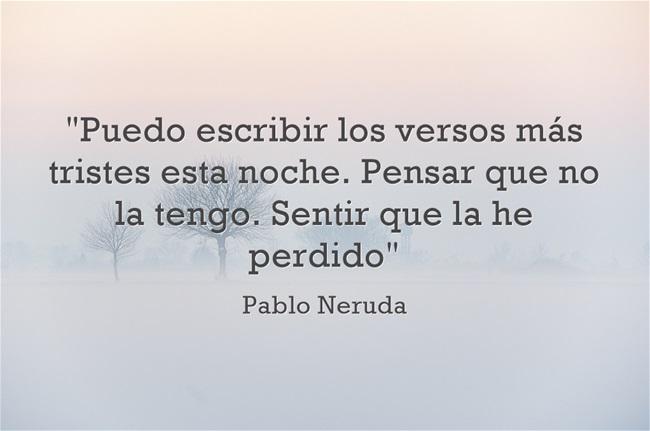 Poemas De Desamor Pablo Neruda Cartas De Amor