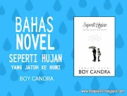 """[Bahas] Novel """"Seperti Hujan yang Jatuh ke Bumi"""" karya Boy Candra"""