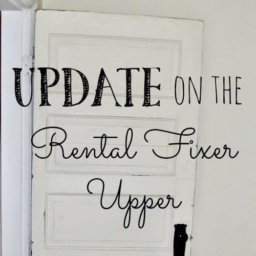 Update on the Rental Fixer Upper