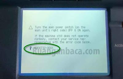 Solusi Error E000732-0001 Mesin Fotocopy Canon IR