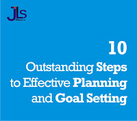 10 Outstanding Steps to Effective Planning and Goal Setting
