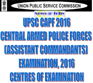 upsc+capf+centres+for+examination