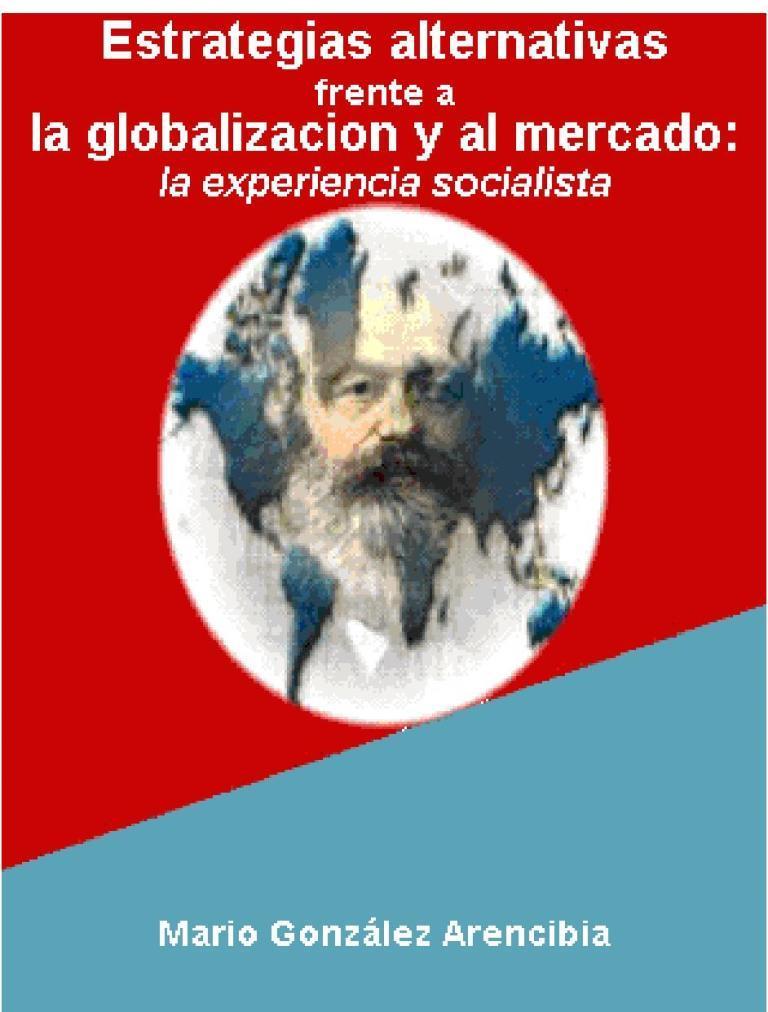 Estrategias alternativas frente a la globalización al mercado – Mario González Arencibia
