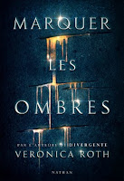 http://exulire.blogspot.fr/2017/03/marquer-les-ombres-veronica-roth.html